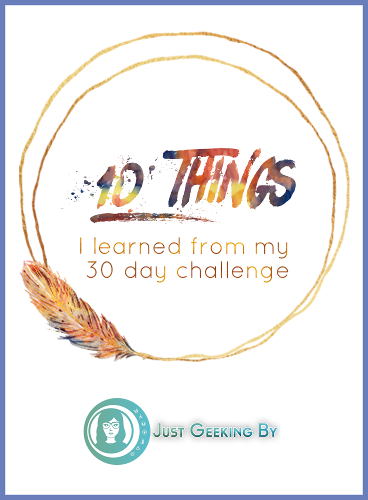 10 Things I learned from my 30 day challenge: I made a lot of mistakes with my first challenge so I'm sharing 10 things I learned from my 30 day challenge so you guys don't make the same mistakes I did!