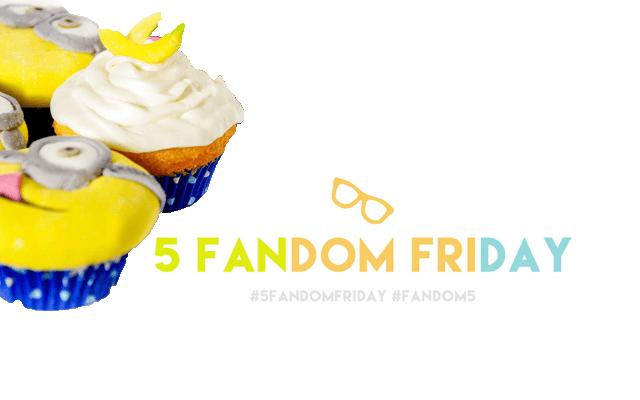 5 Fandom Friday - Fandom food