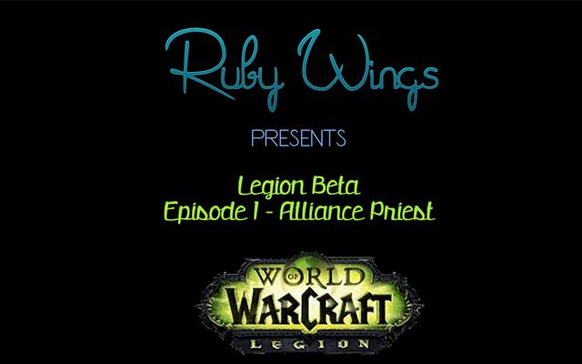 World of Warcraft: Legion - Alliance Priest Youtube video