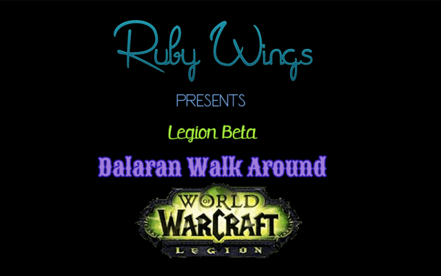 World of Warcraft: Legion - Dalaran Walk around Youtube video