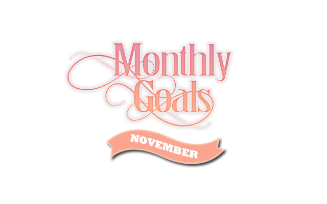 Monthly Goals November 2016