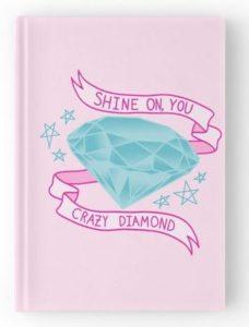 Shine on, you Crazy diamond journal