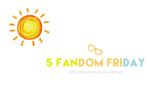 5 Fandom Friday - Songs of Summer