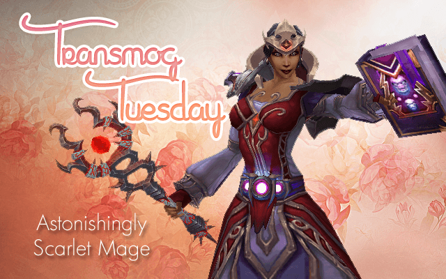 Astonishingly Scarlet Mage [Mage] #TransmogTuesday