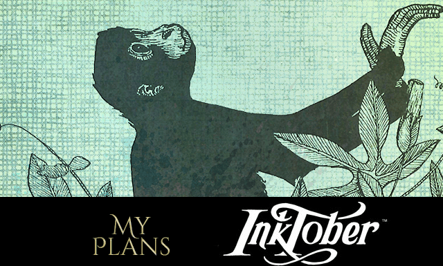 My Plans for Inktober 2018
