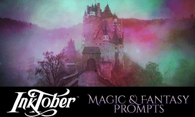 Inktober 2018 Prompts - Magic & Fantasy