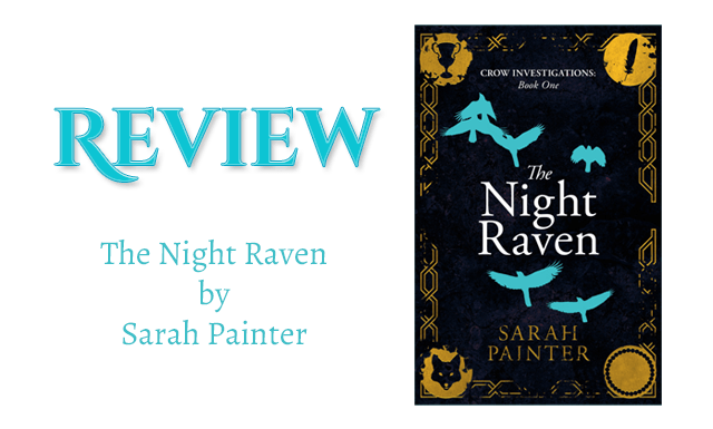 Book Review - The Night Raven by Sarah Painter