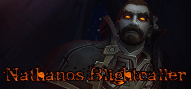 Blogovision Entry - Nathanos Blightcaller (Battle for Azeroth)