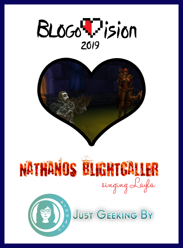Pin This! It's time for Blogovision 2019! Can WoW's Nathanos the Blightcaller profess his feelings in song and win your vote? Let's find out!