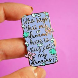 My Dreams quote pin