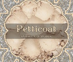 Petticoat Shimmer Eye Shadow