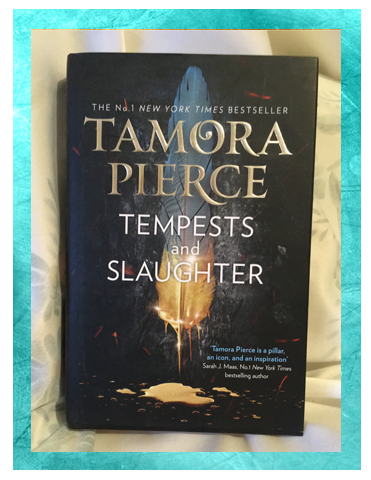 Aesthetically Pleasing Tag: Tempests and Slaughter by Tamora Pierce