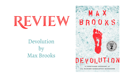 Book Review: Devolution by Max Brooks