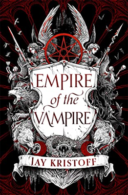 Empire of the Vampire by Jay Kristoff. null