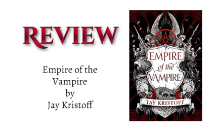 Mini-Book Review: Empire of the Vampire Sampler by Jay Kristoff. null