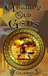 Grumpy Old Gods: Volume 3