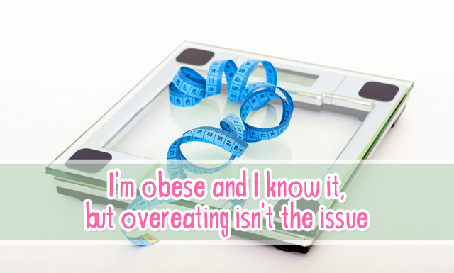 Real talk with the Geek: I'm obese and I know it, but overeating isn't the issue