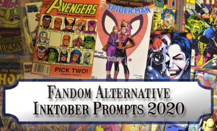Fandom Alternative Inktober Prompts for October 2020