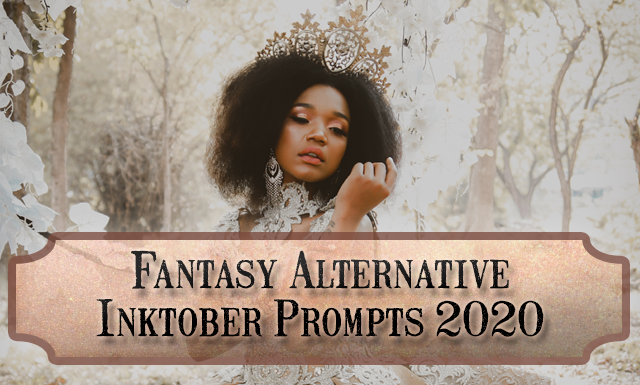 Fantasy Alternative Inktober Prompts for October 2020