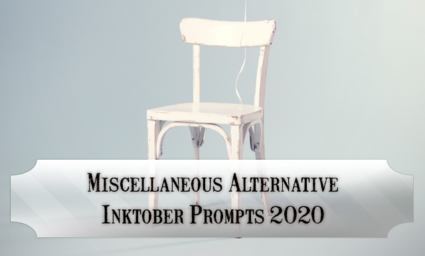 Miscellaneous alternative Inktober Prompts for October 2020