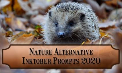 Nature alternative Inktober Prompts for October 2020: