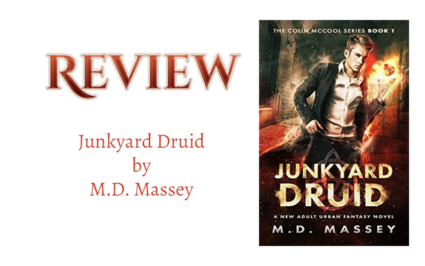 Book Review: Junkyard Druid by M.D. Massey