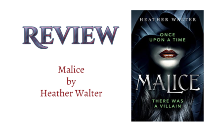 Book Review: Malice by Heather Walter