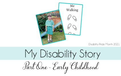 My Disability Story [aka why disability representation matters] - Part One