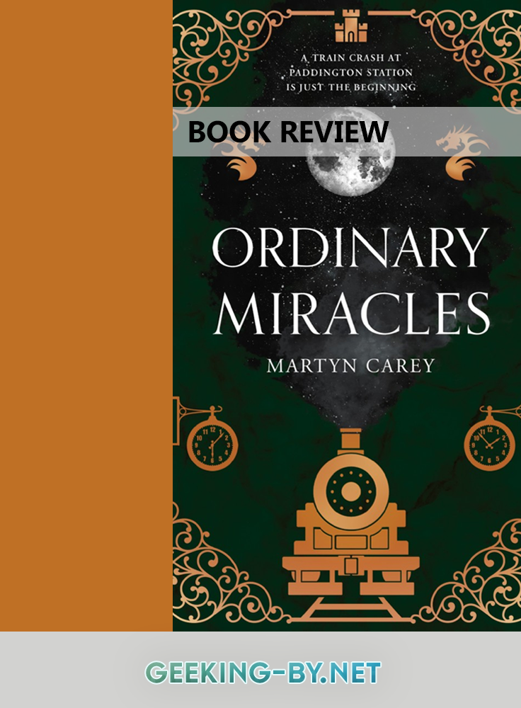 Ordinary Miracles by Martyn Carey Book Review: My review of Ordinary Miracles by Martyn Carey, a British fantasy novel with a refreshing new take on magic users in the UK - and no it's not Harry Potter.