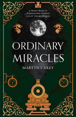 Ordinary Miracles by Martyn Carey