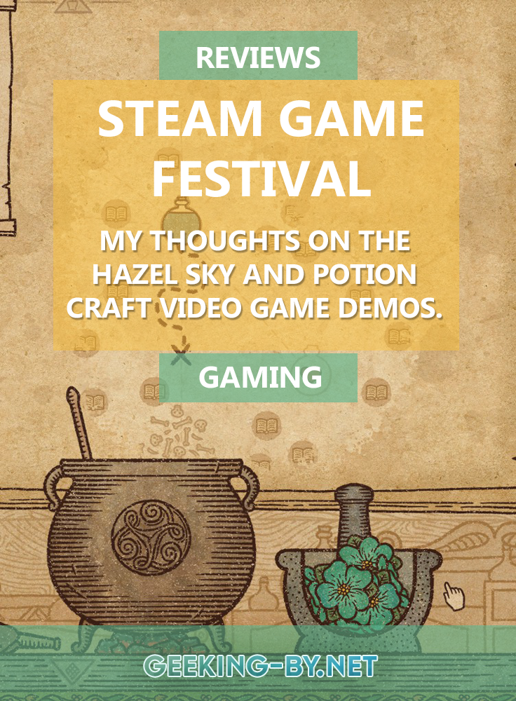 My thoughts on 2 demos from the Steam Game Festival 2021: Hazel Sky and Potion Craft: My review of the Hazel Sky and Potion Craft video game demos from the Steam Game Festival 2021.