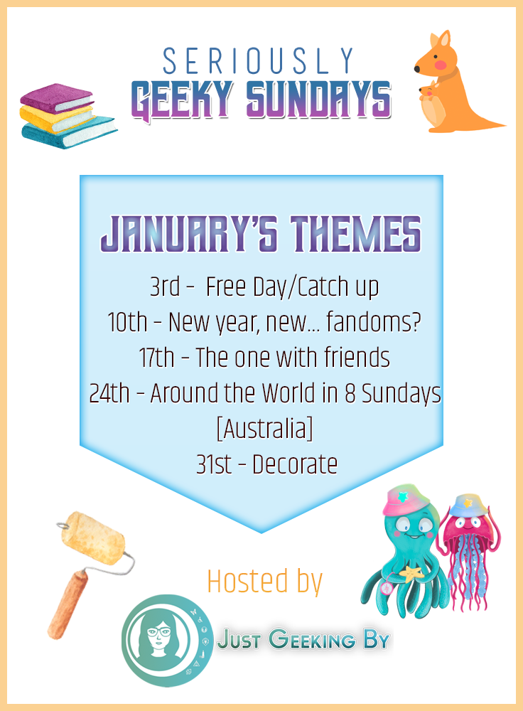 Seriously Geeky Sundays January Edition: Welcome the new year in with January's Seriously Geeky Sunday themes by starting with a look at the geeky year ahead!