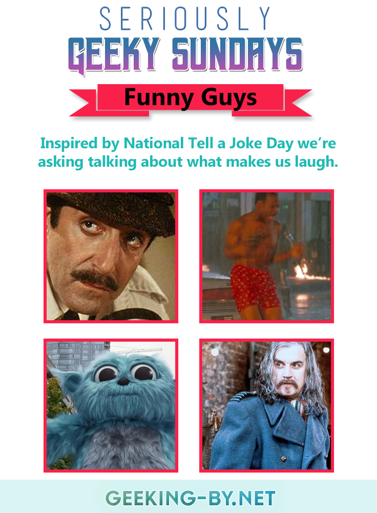 Seriously Geeky Sundays #20 – Funny Guys: It's National Tell a Joke Day today and for this week's Seriously Geeky Sundays I'm telling you all about who and what tickles my funny bone!