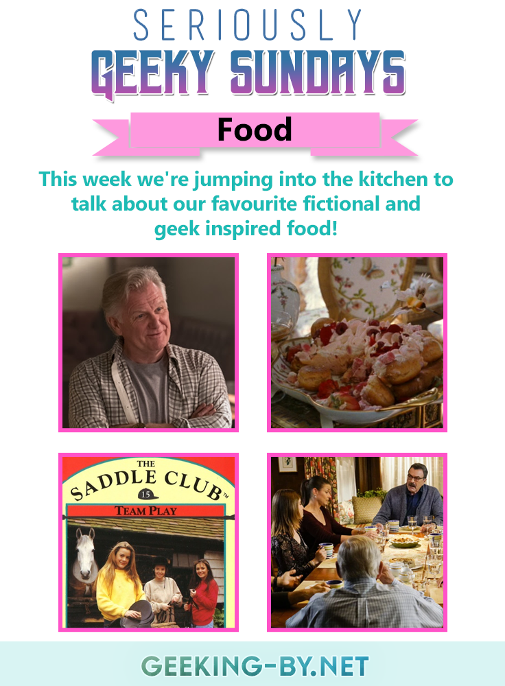 This week we're jumping into the kitchen for Seriously Geeky Sundays & feeling a mite bit peckish while talking about our favourite fictional and geek inspired food!