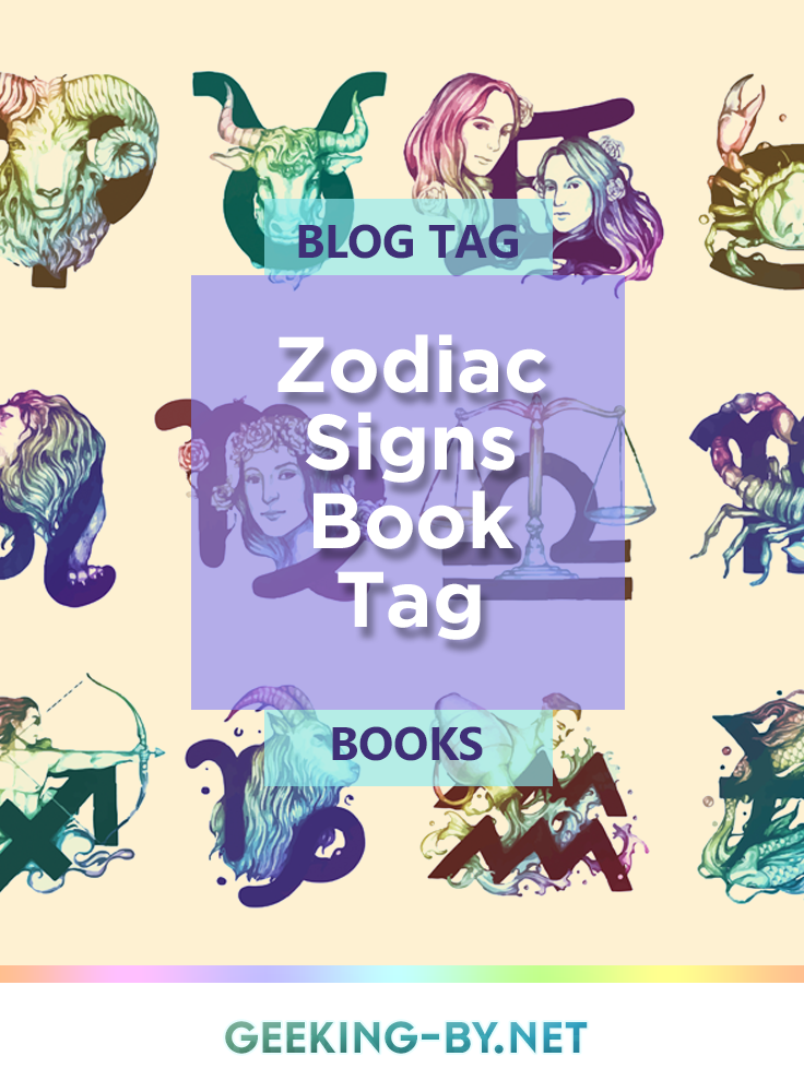 Zodiac Signs Book Tag: Join me as I delve into the realm of astrology and take part in the Zodiac Signs Books tag, assigning characters from books to each sign of the zodiac!