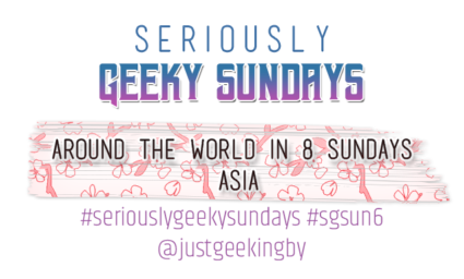 Seriously Geeky Sunday week 46 - Around the world in 8 sundays: Asia