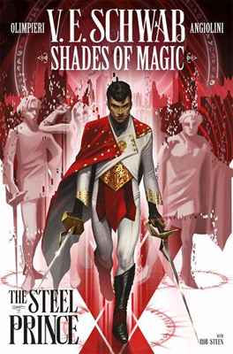 Shades of Magic Vol. 1: The Steel Prince by V.E. Schwab