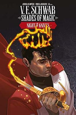 Shades of Magic Vol. 2: The Night of Knives by V.E. Schwab