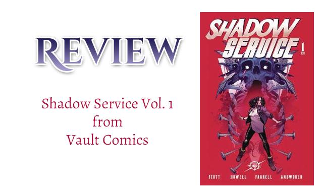 Comic Book Review: Shadow Service Vol. 1 by Cavan Scott