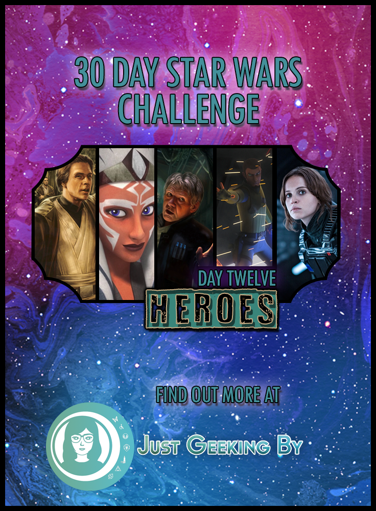 It's time to celebrate the good guys of the Star Wars universe as I talk about 5 Star Wars heroes that I admire for day 12 of my Star Wars challenge!