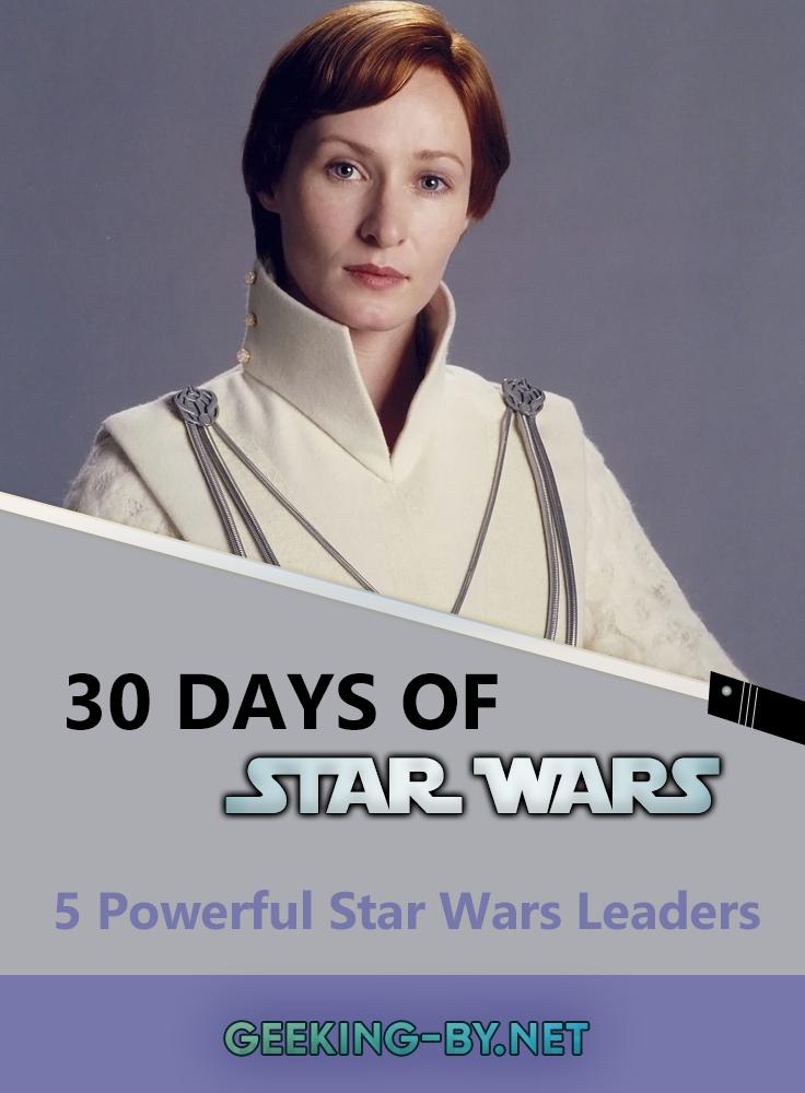 Star Wars Challenge: Day 14 - 5 Powerful Star Wars Leaders: Day 14 of my Star Wars challenge with 5 powerful Star Wars leaders from a Galaxy far far away!
