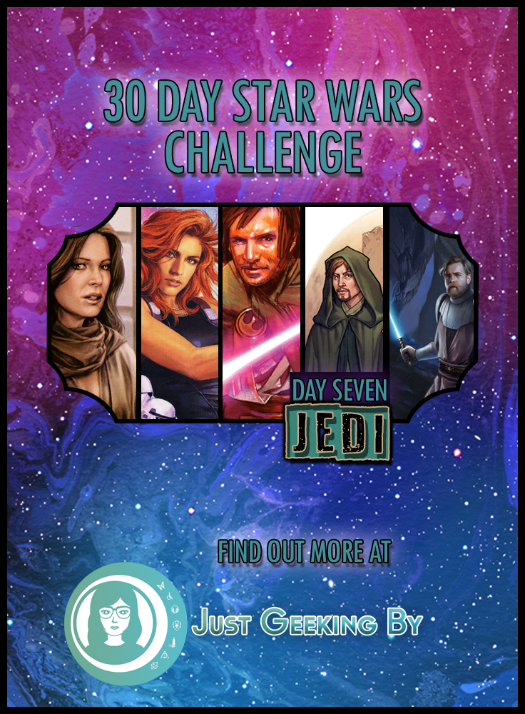 It's time to share my top 5 favourite jedi characters in the Star Wars universe as we head into day 7 of my Star Wars challenge!