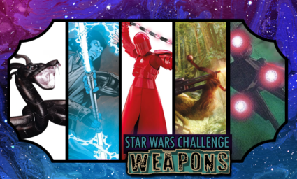Star Wars Day Challenge: Day 18 - Weapons