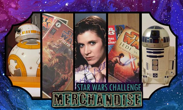 Star Wars Day Challenge: Day 27 - Merchandise