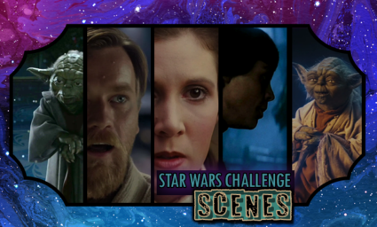 Star Wars Day Challenge: Day 29 - Scenes