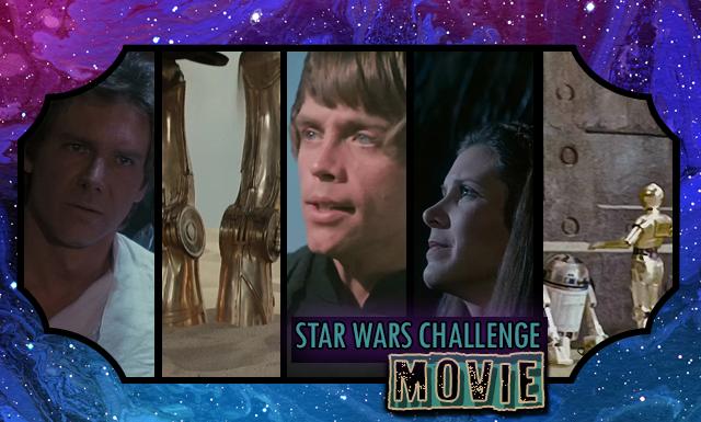 Star Wars 30 Day Challenge: Day 3 - Movie