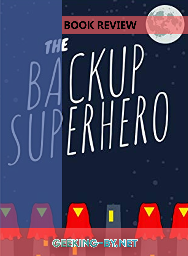 Book Review: The BackUp Superhero by Kayla Hicks - My book review for The BackUp Superhero by Kayla Hicks, a novella about superheroes without superpowers. null