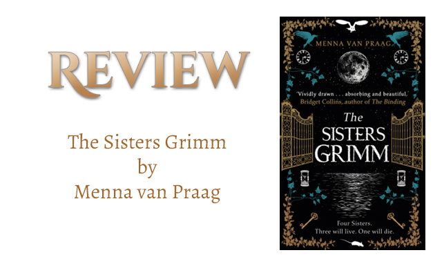 Book Review: The Sisters Grimm by Menna van Praag