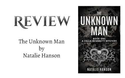 The Unknown Man by Natalie Hanson. null