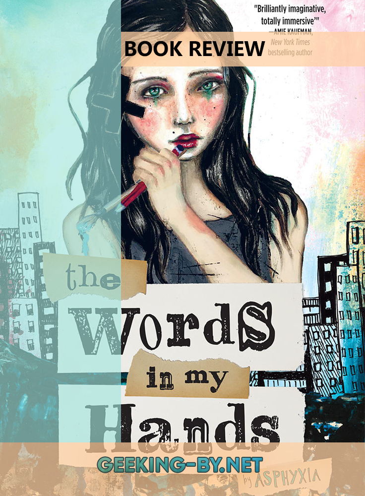 Book Review: The Words in my Hands by Asphyxia - My book review for The Words in My Hands by Deaf Activist Asphyxia, a story about a Deaf teenager set in a near future that's not so different from our own. null